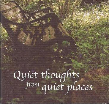 Quiet Thoughts From Quiet Places By Jenna Plewes